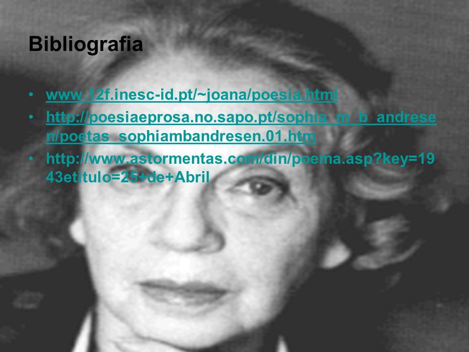 Bibliografia www.12f.inesc-id.pt/~joana/poesia.html