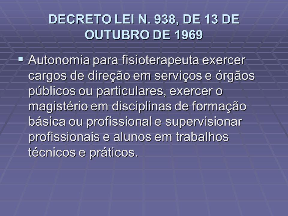 DECRETO LEI N. 938, DE 13 DE OUTUBRO DE 1969