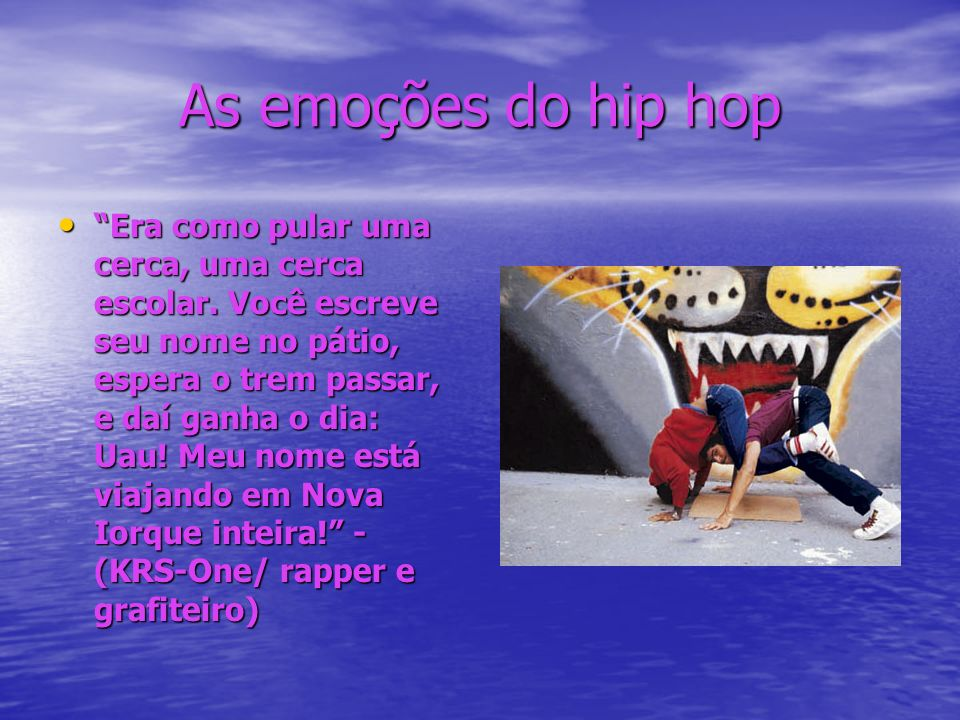 As emoções do hip hop