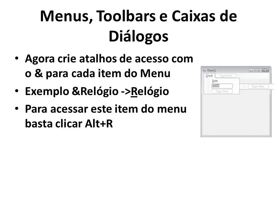 Menus, Toolbars e Caixas de Diálogos
