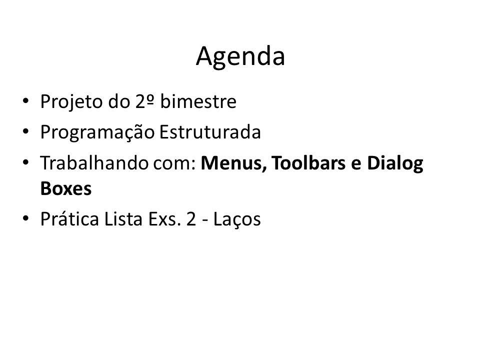 Agenda Projeto do 2º bimestre Programação Estruturada