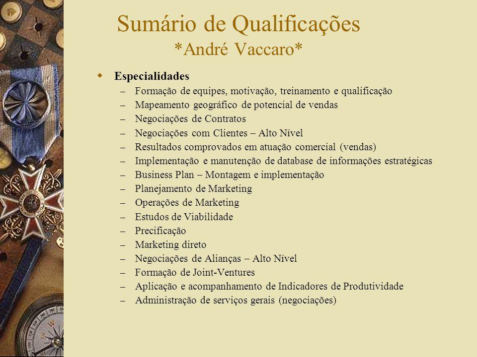 Sumário de Qualificações *André Vaccaro*