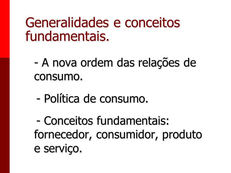 Generalidades e conceitos fundamentais.
