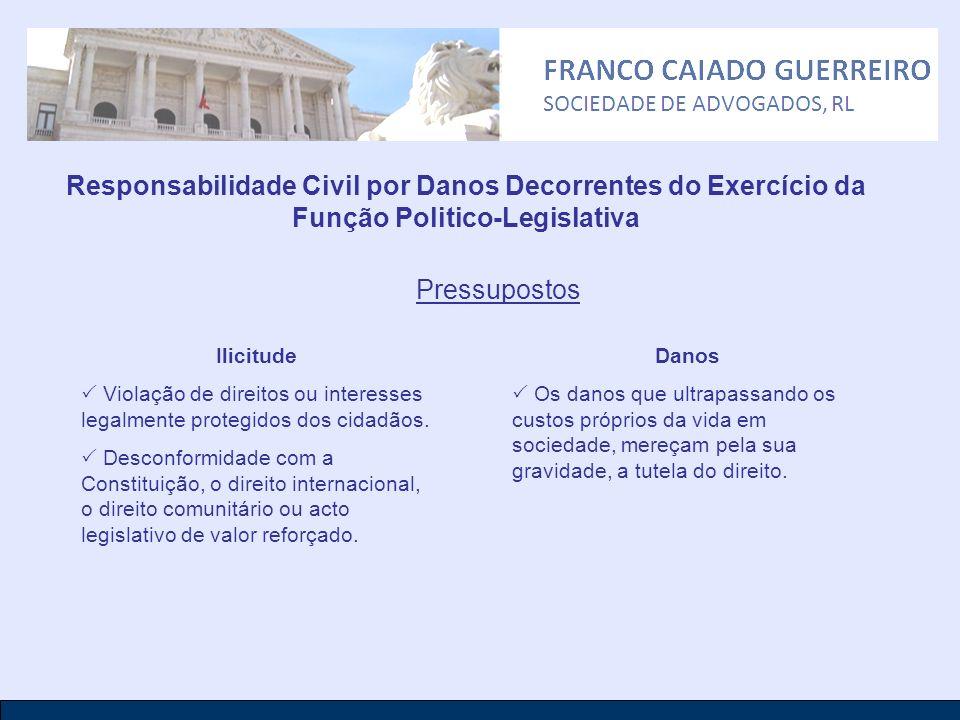 Responsabilidade Civil por Danos Decorrentes do Exercício da Função Politico-Legislativa