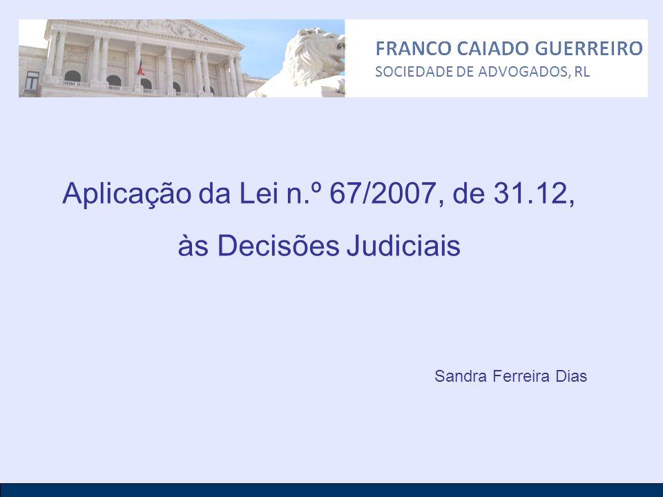 Aplicação da Lei n.º 67/2007, de 31.12, às Decisões Judiciais