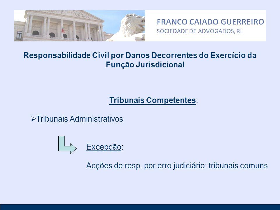 Tribunais Competentes: