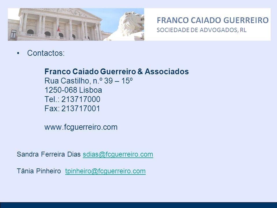 Franco Caiado Guerreiro & Associados Rua Castilho, n.º 39 – 15º