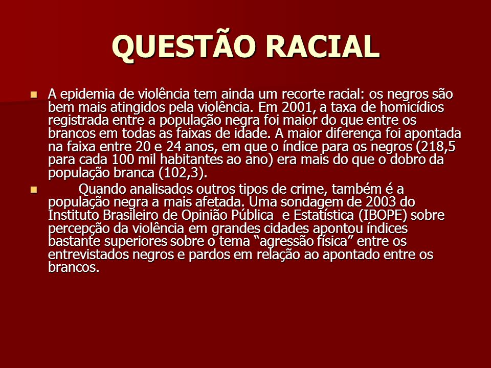 QUESTÃO RACIAL