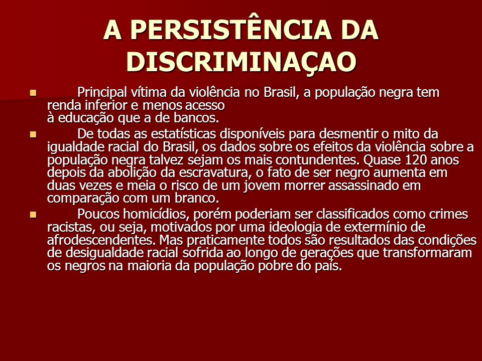 A PERSISTÊNCIA DA DISCRIMINAÇAO