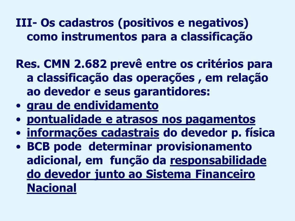 III- Os cadastros (positivos e negativos) como instrumentos para a classificação