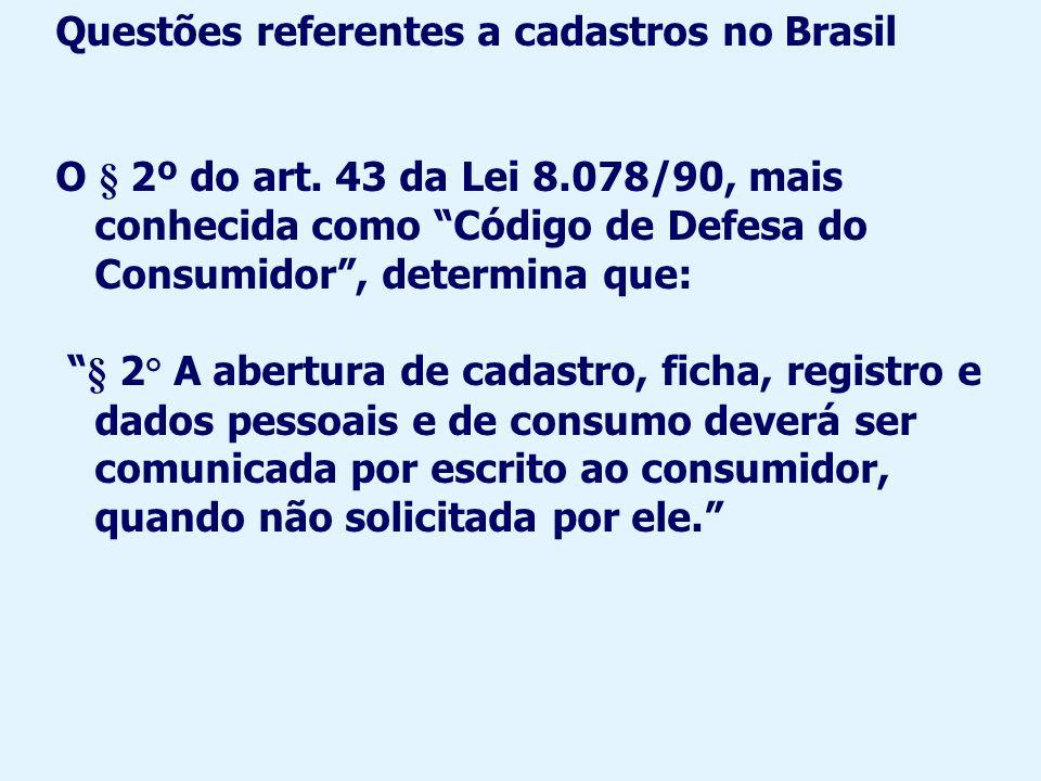 Questões referentes a cadastros no Brasil