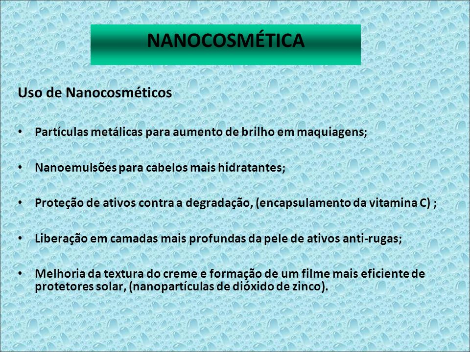 NANOCOSMÉTICA Uso de Nanocosméticos