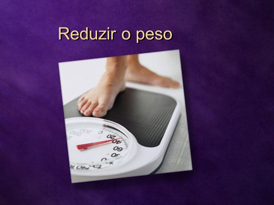 Reduzir o peso