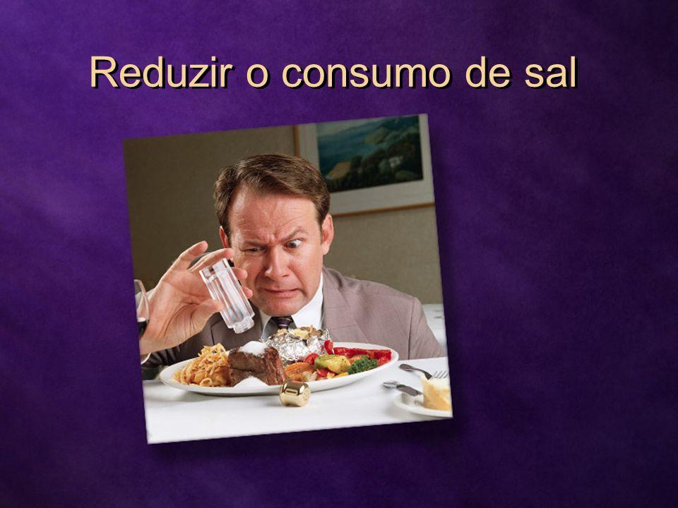 Reduzir o consumo de sal