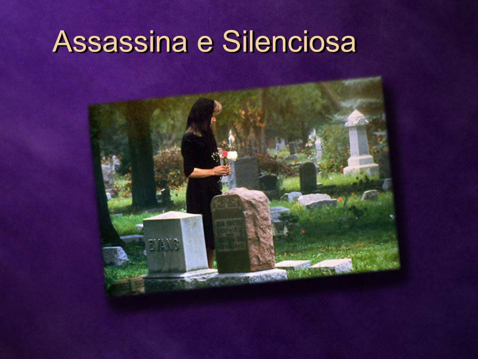 Assassina e Silenciosa