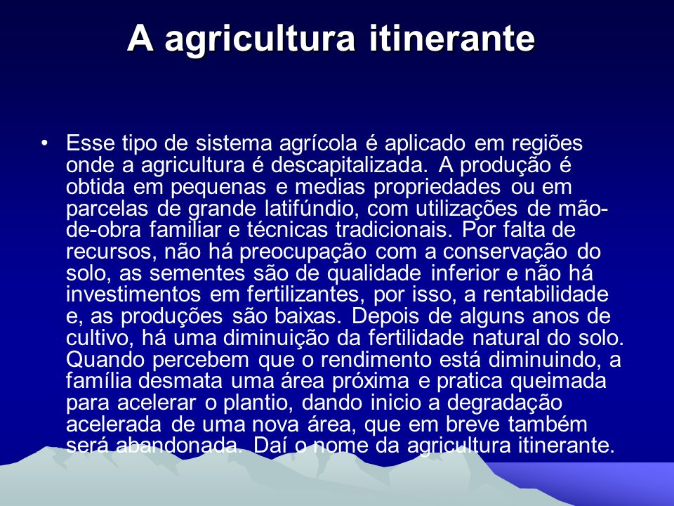 A agricultura itinerante