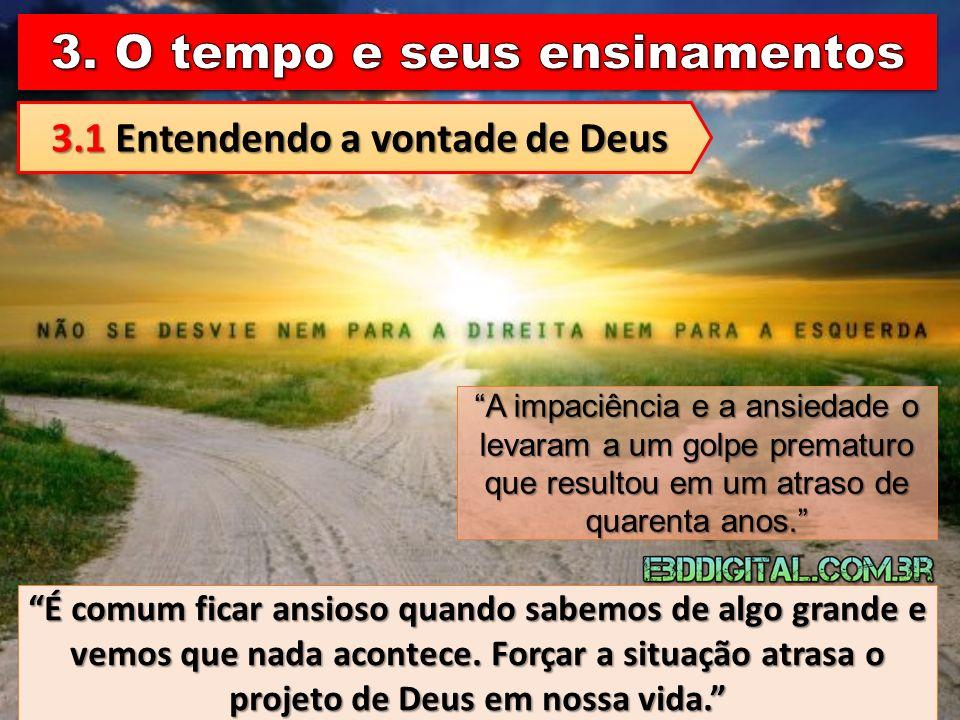 3.1 Entendendo a vontade de Deus