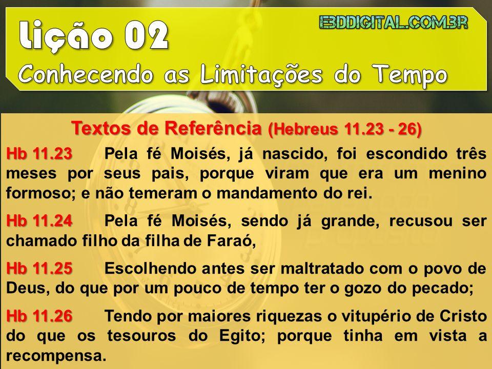Textos de Referência (Hebreus 11.23 - 26)