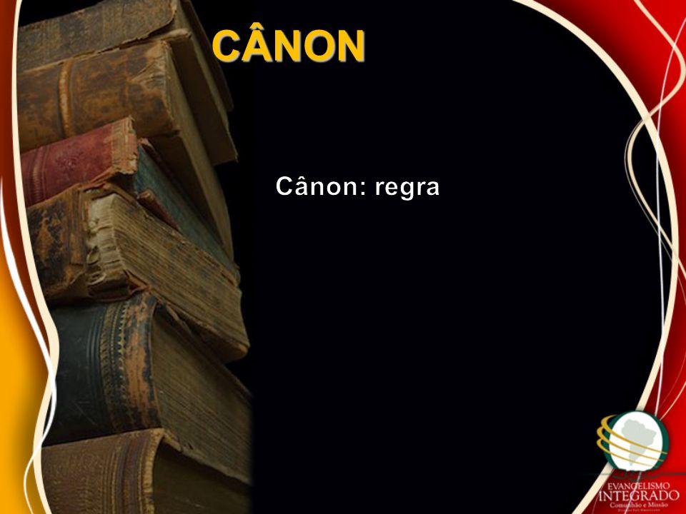 CÂNON Cânon: regra