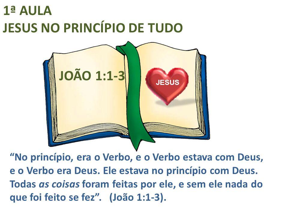 JESUS NO PRINCÍPIO DE TUDO