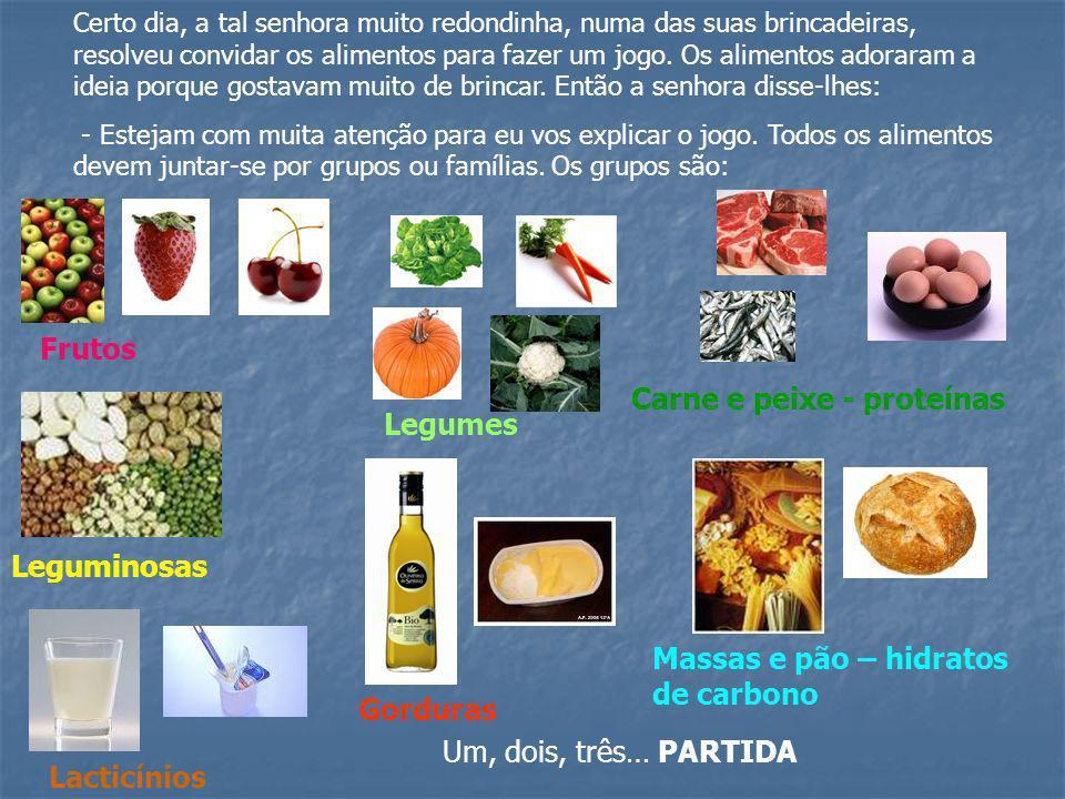 Carne e peixe - proteínas Legumes