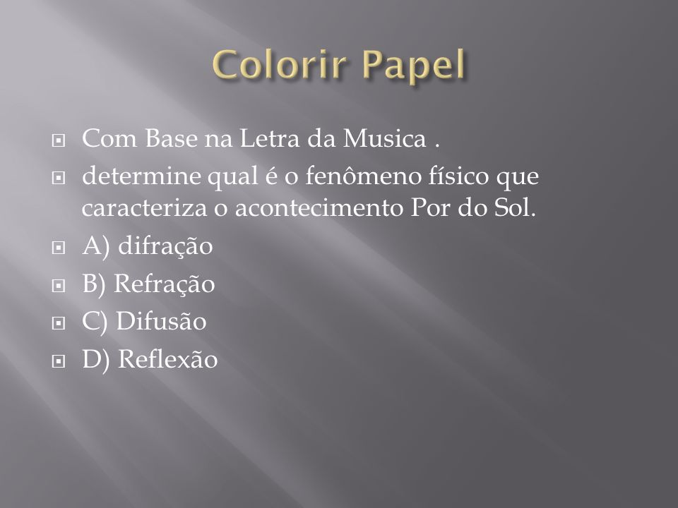 Colorir Papel Com Base na Letra da Musica .