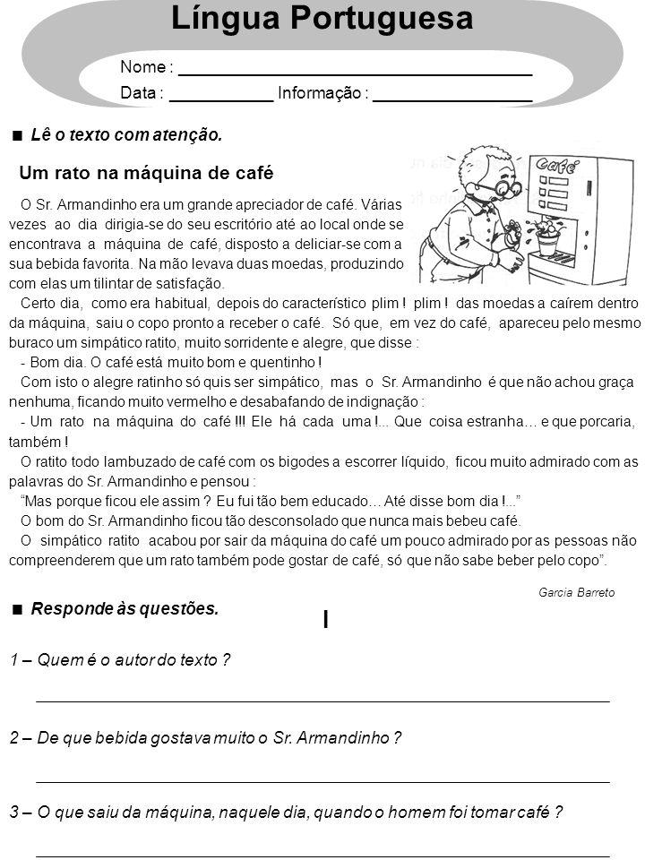 Língua Portuguesa I Um rato na máquina de café