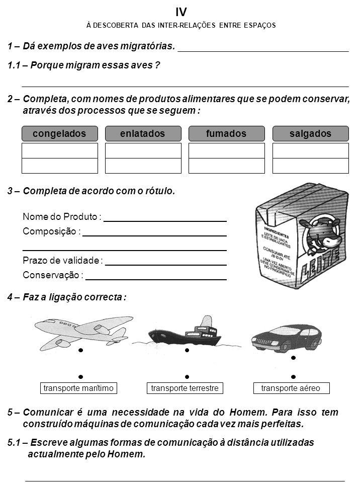 À DESCOBERTA DAS INTER-RELAÇÕES ENTRE ESPAÇOS