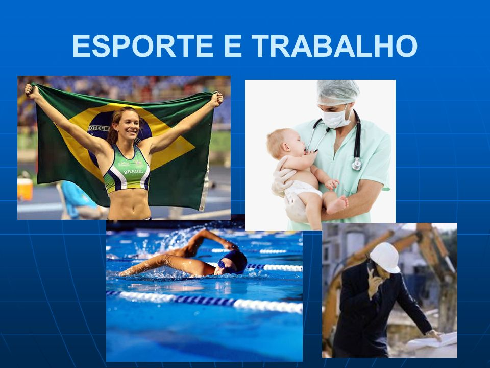 ESPORTE E TRABALHO