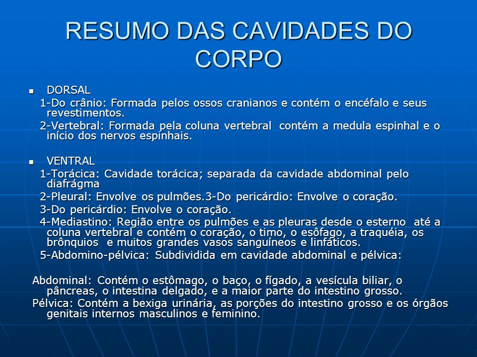 RESUMO DAS CAVIDADES DO CORPO