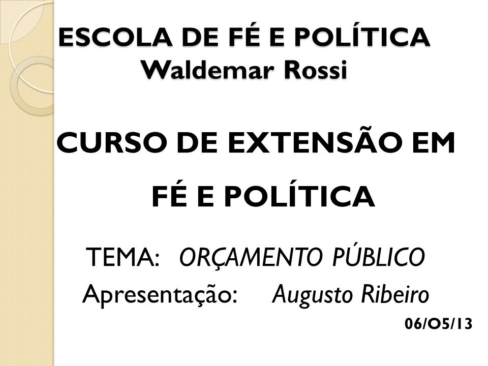 ESCOLA DE FÉ E POLÍTICA Waldemar Rossi