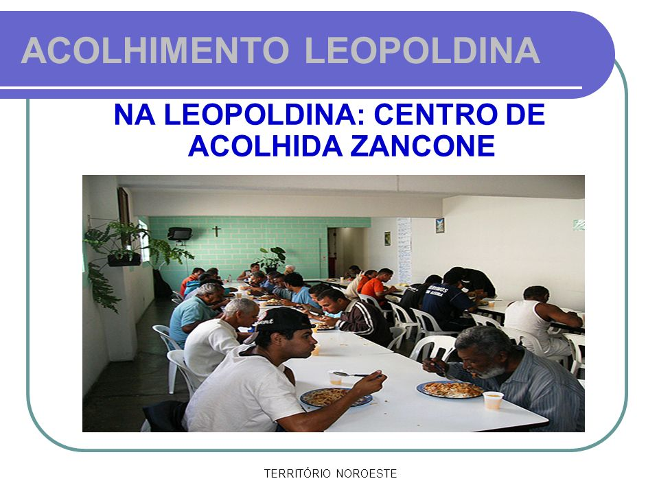 ACOLHIMENTO LEOPOLDINA