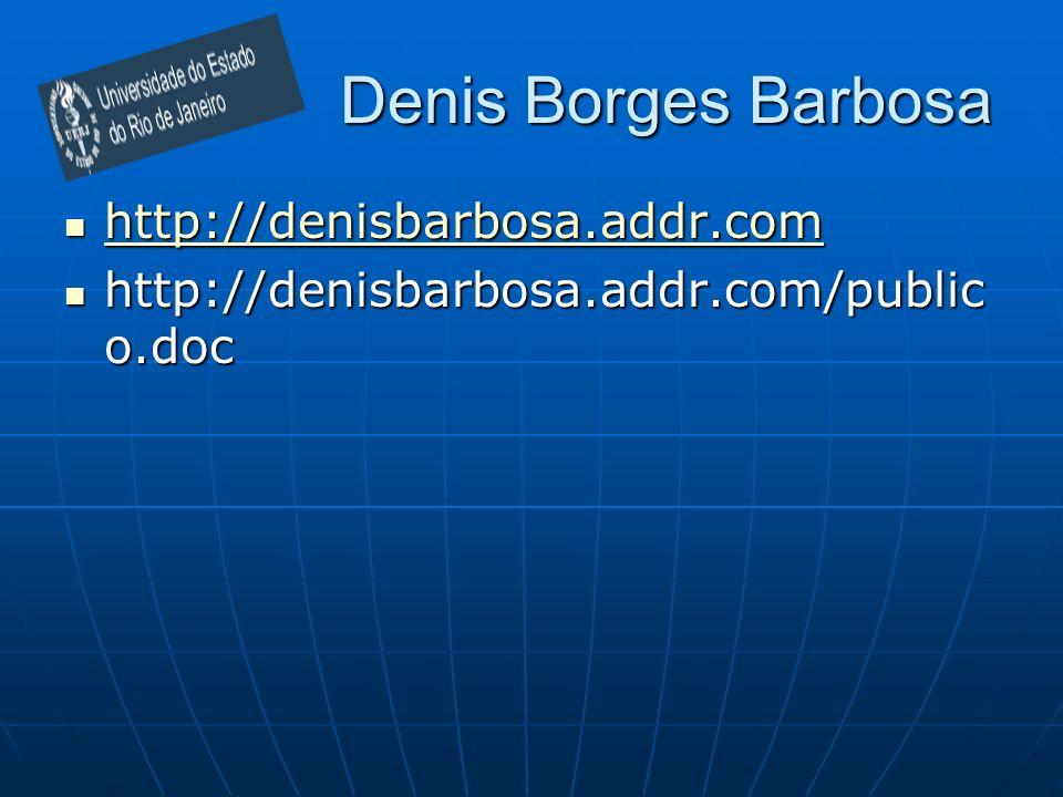 Denis Borges Barbosa http://denisbarbosa.addr.com