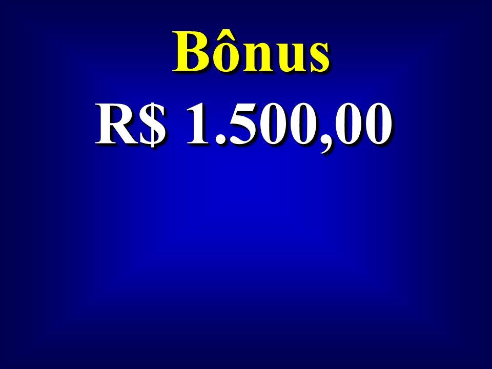 Bônus R$ 1.500,00