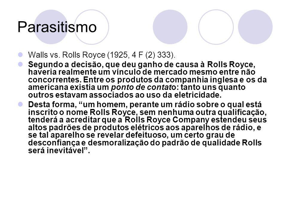 Parasitismo Walls vs. Rolls Royce (1925, 4 F (2) 333).