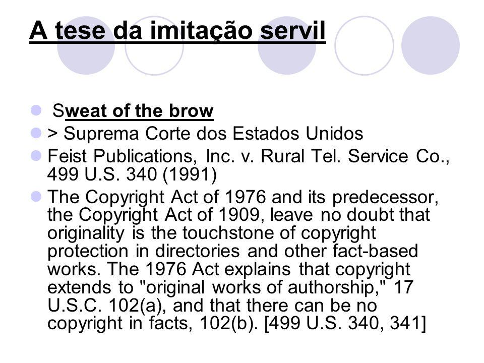 A tese da imitação servil