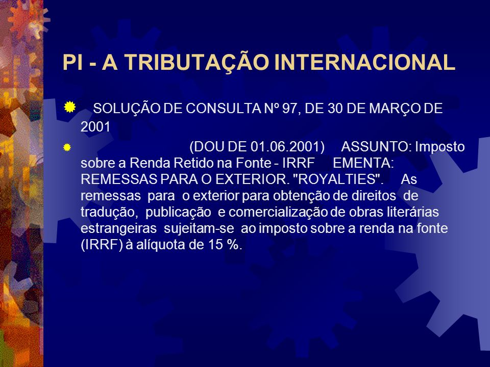 PI - A TRIBUTAÇÃO INTERNACIONAL