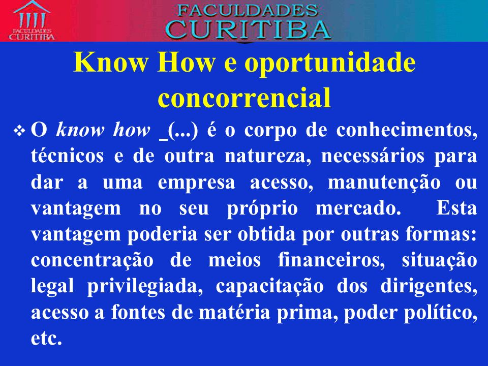 Know How e oportunidade concorrencial