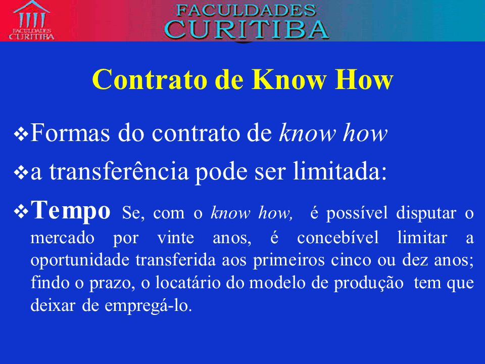 Contrato de Know How Formas do contrato de know how