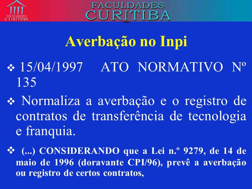 Averbação no Inpi 15/04/1997 ATO NORMATIVO Nº 135