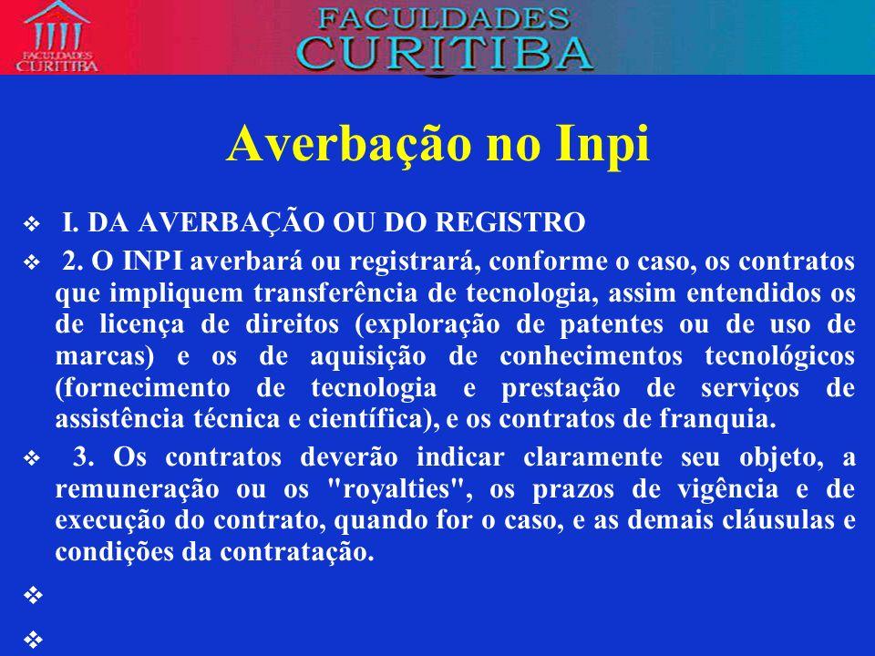 Averbação no Inpi I. DA AVERBAÇÃO OU DO REGISTRO
