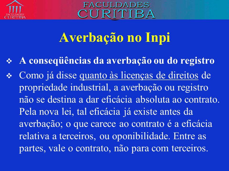 Averbação no Inpi A conseqüências da averbação ou do registro