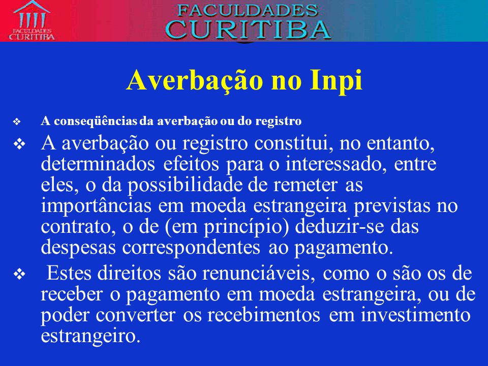 Averbação no InpiA conseqüências da averbação ou do registro.