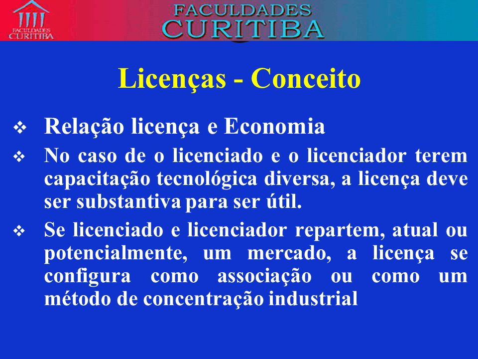 Licenças - Conceito Relação licença e Economia