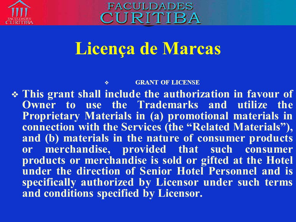 Licença de Marcas GRANT OF LICENSE.