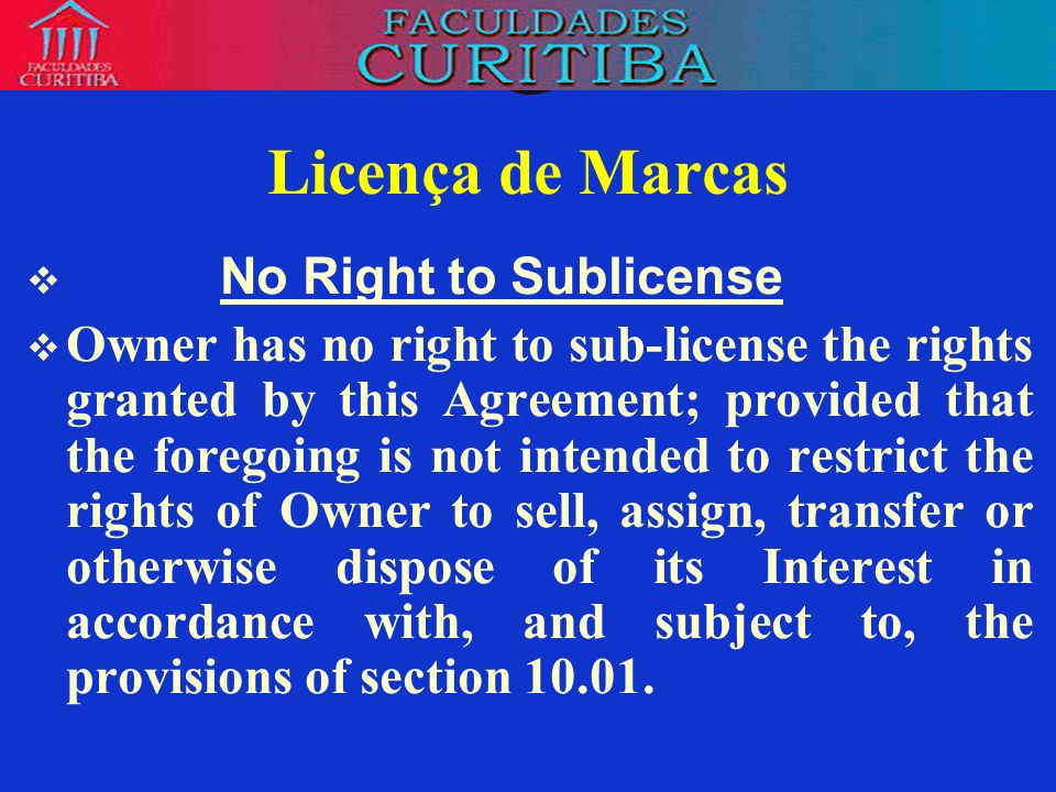 Licença de Marcas No Right to Sublicense
