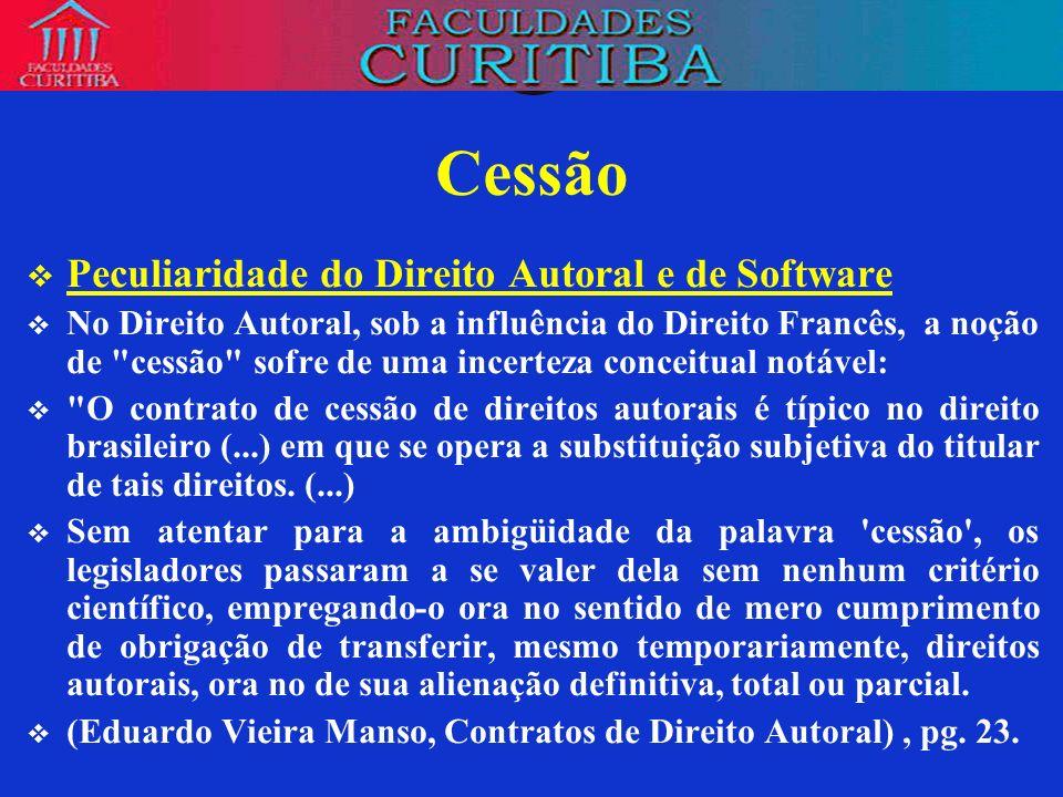 Cessão Peculiaridade do Direito Autoral e de Software