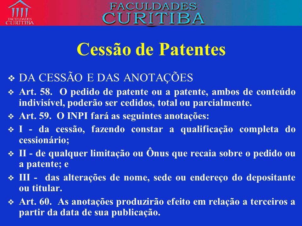 Cessão de Patentes DA CESSÃO E DAS ANOTAÇÕES