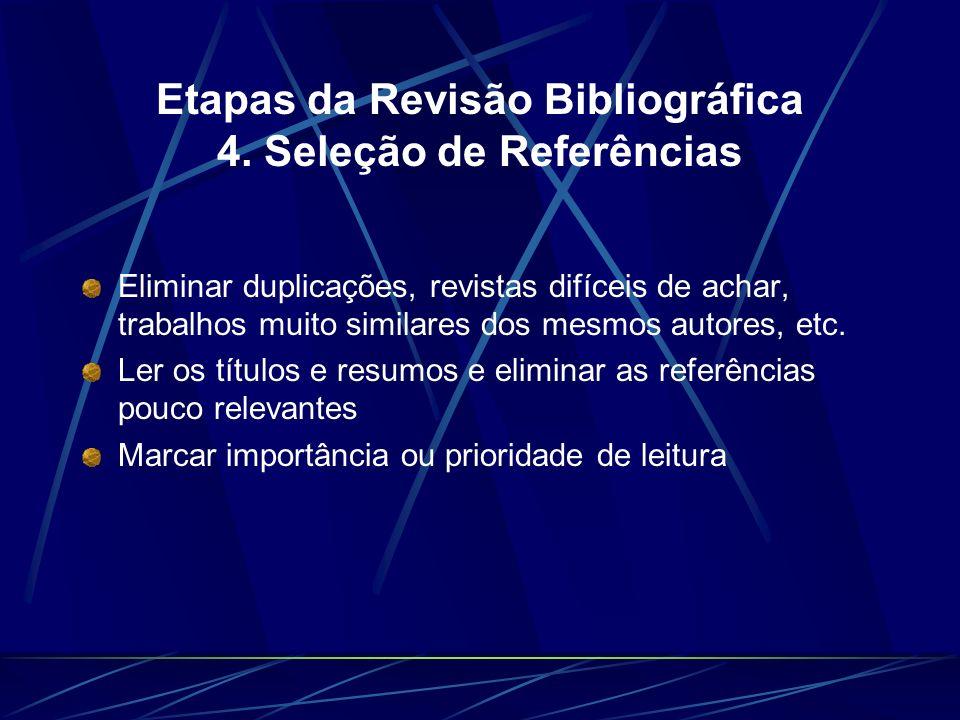 Etapas da Revisão Bibliográfica 4. Seleção de Referências