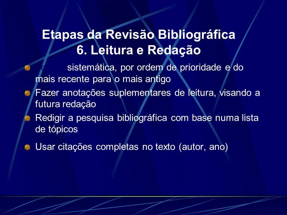 Etapas da Revisão Bibliográfica 6. Leitura e Redação